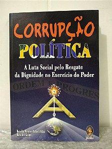 Corrupção Política - Benedito Marques Ballouk Filho e Ronald A. Kuntz