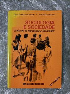 Sociologia e Sociedade - Marialice Mencarini e José de Souza Martins