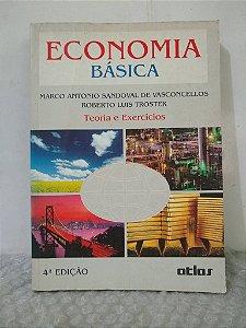 Economia Básica - Marco Antonio Sandoval de Vasconcellos e Roberto Luis Troster