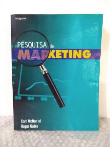 Pesquisa de Marketing - Carl McDaniel e Roger Gates