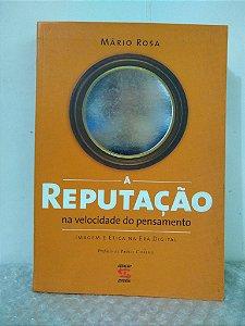 A Reputação - Mário Rosa