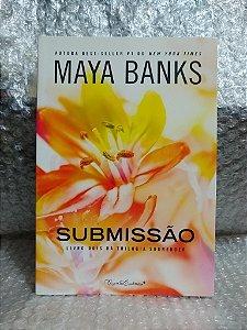 Submissão - Maya Banks