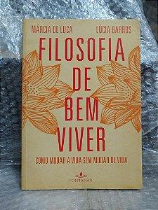 Filosofia de Bem Viver - Márcia de Luca e Lúcia Barros
