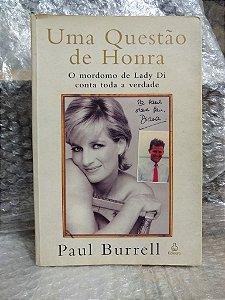 Uma Questão de Honra - Paul Burrell