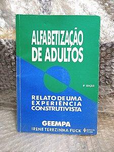 Alfabetização de Adultos - Irene Terezinha Fuck