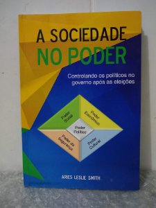A Sociedade no Poder -  Aries Leslie Smith