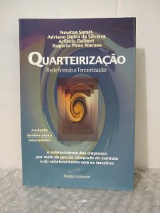Quarteirização - Newton Saratt e outros