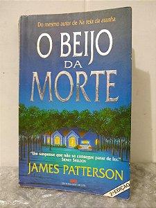 O Beijo da Morte - James Patterson