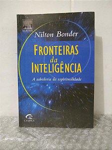 Fronteiras da Inteligência - Nilton Bonder