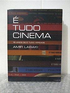 É Tudo Cinema: 15 Anos de É Tudo Verdade - Amir Labaki
