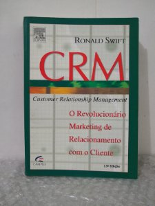 CRM: Customer Relationship Management - Ronald Swift
