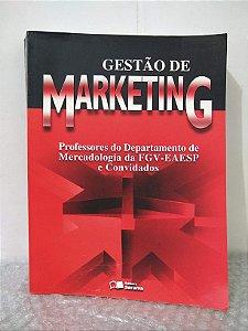 Gestão de Marketing - Sergio Roberto Dias (coord.)