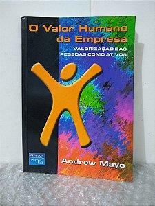 O Valor Humano da Empresa - Andrew Mayo