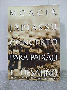 Concerto Para Paixão e Desatino - Moacir Japiassu