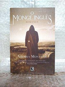 O Monge Inglês - Valeria Montaldi