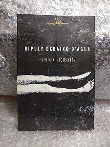 Riley Debaixo d'Água - Patricia Highsmith