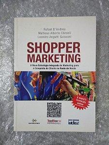 Shopper Marketing - Rafal D'Andrea, Matheus Alberto Cônsoli e Leandro A. Guissoni