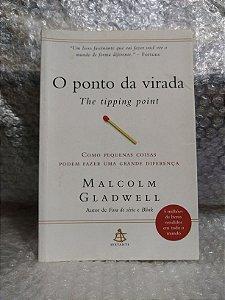 O Ponto da Virada - Malcolm Gladwell