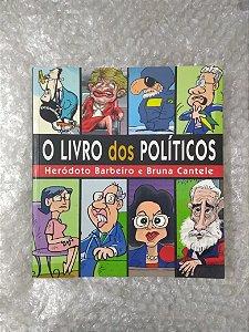 O Livro dos Políticos - Heródoto Barbeiro e Bruna Cantele