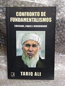 Confronto de Fundamentalismo - Tariq Ali