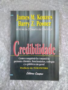 Credibilidade - James M. Kouzes e Barry Z. Posner