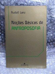 Noções Básica de Antroposofia - Rudolf Lanz (marcas de uso)