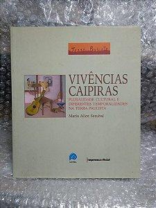 Vivências Caipiras - Maria Alice Setubal