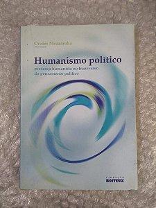 Humanismo Político - Orides Mezzaroba