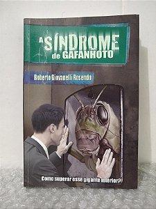 A Síndrome de Gafanhoto - Roberto Giovanelli Rosendo