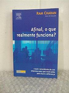 Afinal, o que Realmente Funciona? - Ram Charan