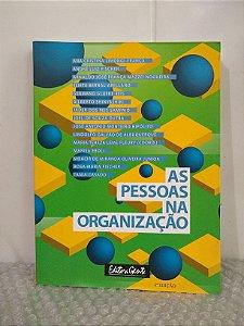 As Pessoas na Organização - Ana Cristina Limongi-França, André Luiz Fischer e outros