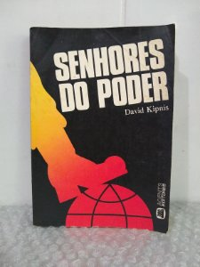 Senhores do Poder - David Kipnis
