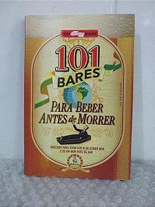 101 Bares Para Beber Antes de Morrer - Guia Quatro Rodas