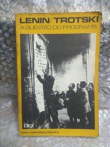 A questão do Programa - Lenin / Trotski