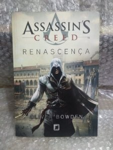 Assassin's Creed Renascença - Oliver Bowden