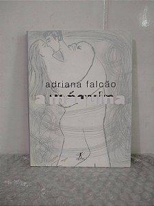A Máquina - Adriana Falcão