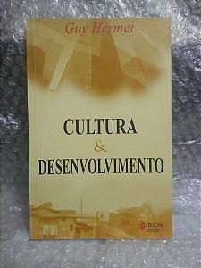 Cultura e Desenvolvimento - Guy Hermet