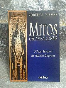 Mitos Organizacionais - Roberto Ziemer