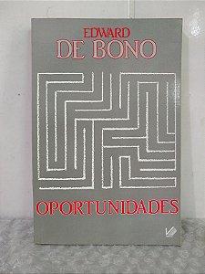 Oportunidades - Edward de Bono