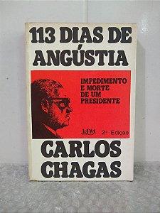 113 Dias de Angústia - Carlos Chagas