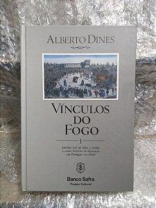 Vínculos do Fogo vol. 1 - Alberto Dines