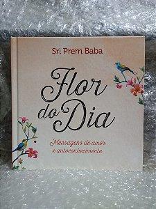 Flor da dia - Sri Prem Baba