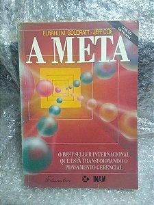 A Meta - Eliyahu M. Goldratt e Jeff Cox