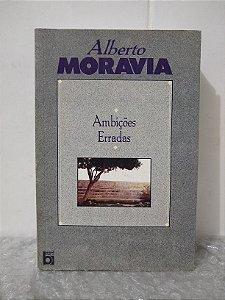 Ambições Erradas - Alberto Moravia