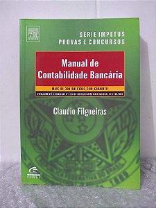 Manual de Contabilidade Bancária - Claudio Filgueiras