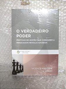 O Verdadeiro Poder - Vicente Falconi