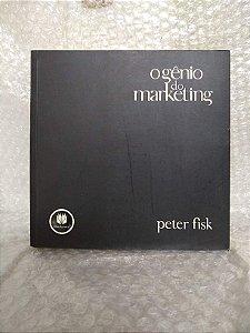 O Gênio do Marketing - Peter Fisk
