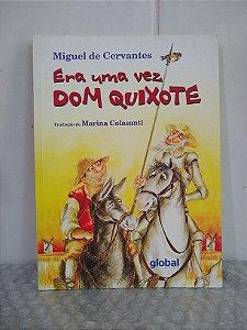 Era Uma Vez Dom Quixote - Miguel de Cervantes