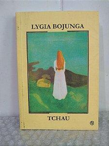 Tchau - Lygia Bojunga