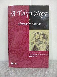 A Tulipa Negra - Alexandre Dumas (marcas de uso)